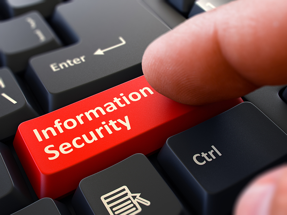How do you create an effective information security system within your business?